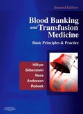 Blood Banking and Transfusion Medicine E-Book