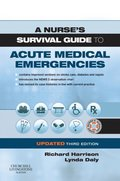 Nurse's Survival Guide to Acute Medical Emergencies Updated Edition E-Book