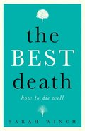 Best Death: How To Die Well
