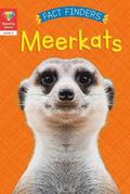 Reading Gems Fact Finders: Meerkats (Level 1)