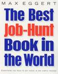 The Best Job Hunt Book In The World