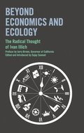 Beyond Economics and Ecology