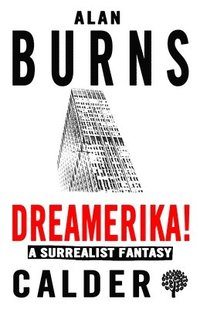 Dreamerika! A Surrealist Fantasy