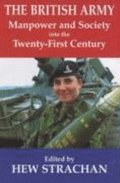 British Army, Manpower And Society Into The Twenty-First Century