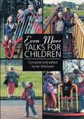 Even More Talks for Children