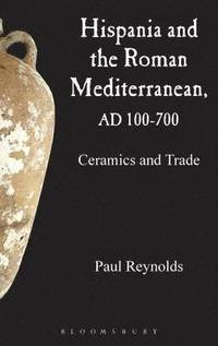 Hispania and the Roman Mediterranean, AD 100-700