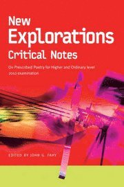 New Explorations Critical Notes for 2010