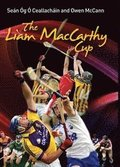 The Liam MacCarthy Cup