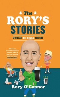 Rory's Stories Guide to Being Irish