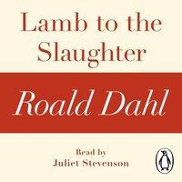 Lamb to the Slaughter (A Roald Dahl Short Story)