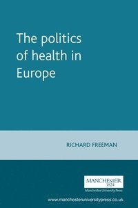 The Politics of Health in Europe