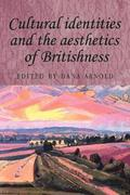 Cultural Identities and the Aesthetics of Britishness