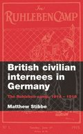 British Civilian Internees in Germany