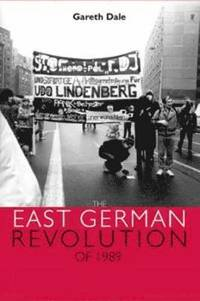 The East German Revolution of 1989