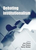 Debating Institutionalism