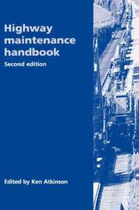 Highway Maintenance Handbook, 2nd Edition