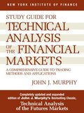 Technical Analysis of the Financial Markets: Study Guide