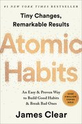 Atomic Habits: Tiny Changes, Remarkable Results: An Easy & Proven Way to Build Good Habits & Break Bad Ones
