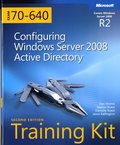 MCTS Self-Paced Training Kit (Exam 70-640): Configuring Windows Server 2008 Active Directory Book/CD Package, 2nd Edition
