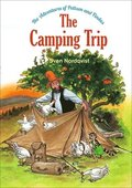 The Camping Trip, Volume 4: The Adventures of Pettson & Findus