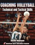 Coaching Volleyball Technical &; Tactical Skills
