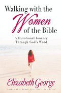 Walking with the Women of the Bible