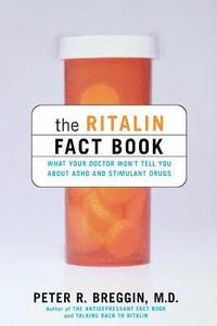 The Ritalin Fact Book