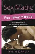 Sex Magic for Beginners