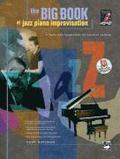 Big Book of Jazz Piano Improvisation: Book & CD