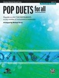 Pop Duets for All: Trombone/Baritone/Bassoon/Tuba, Level 1-4: Playable on Any Two Instruments or Any Number of Instruments in Ensemble