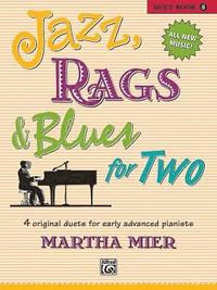 Jazz Book and CD Bk 2: 8 Original Pieces for the Early Intermediate to Intermediate Pianist Rags and Blues