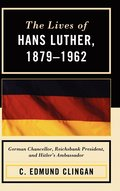 The Lives of Hans Luther, 1879 - 1962