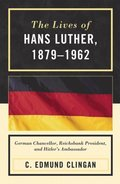 Lives of Hans Luther, 1879 - 1962