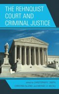 Rehnquist Court and Criminal Justice