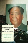 Picturing China in the American Press