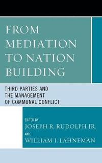 From Mediation to Nation-Building