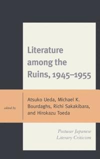 Literature among the Ruins, 1945-1955