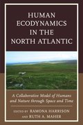 Human Ecodynamics in the North Atlantic