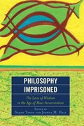 Philosophy Imprisoned