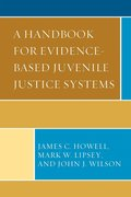 A Handbook for Evidence-Based Juvenile Justice Systems