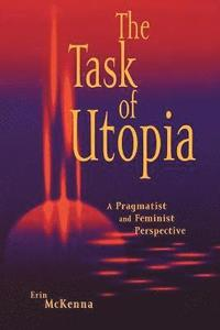 The Task of Utopia