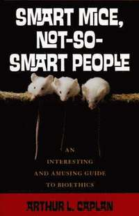 Smart Mice, Not-So-Smart People