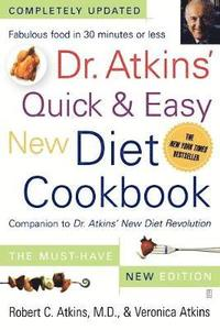 Dr. Atkins' Quick &; Easy New Diet Cookbook