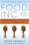 Food.Inc.: Mendel to Monsanto-The Promises and Perils of the Biotech Harvest
