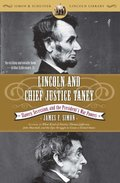 Lincoln and Chief Justice Taney