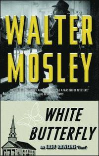 White Butterfly: An Easy Rawlins Novel
