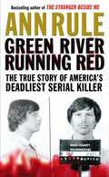 Green River, Running Red