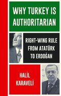 Why Turkey is Authoritarian