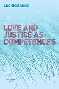 Love and Justice as Competences