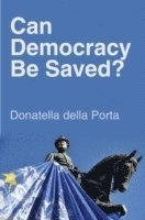 Can Democracy Be Saved?